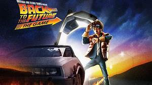 Back, To, The, Future, The, Game, Hd, Wallpaper