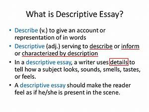 Examples Of Admissions Essays What Is Descriptive Essay In English Writing Persuasive Essay About also Importance Of Good Character Essay What Is Descriptive Essay Sample Format Of A Research Paper What Is  A Cause And Effect Essay Should Be Written