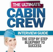 Become A Flight Attendant - The Ultimate Cabin Crew Interview Guide Download